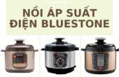 [Review] Top 5 Nồi áp suất điện Bluestone tốt nhất hiện nay
